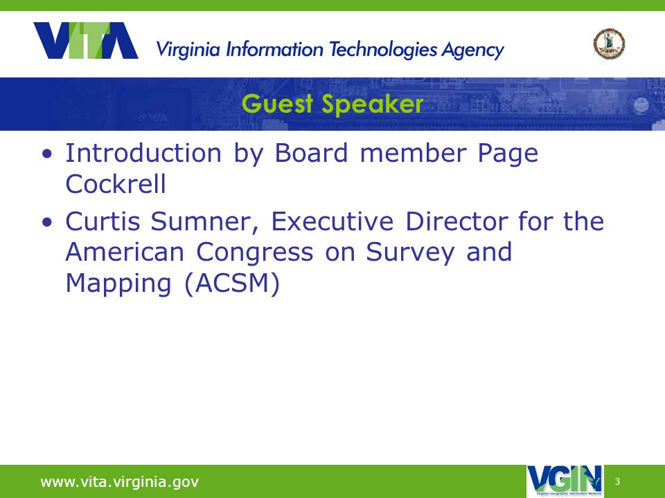 3 Guest Speaker Introduction by Board member Page Cockrell Curtis Sumner, Executive Director for the American Congress on Survey and Mapping (ACSM) ww