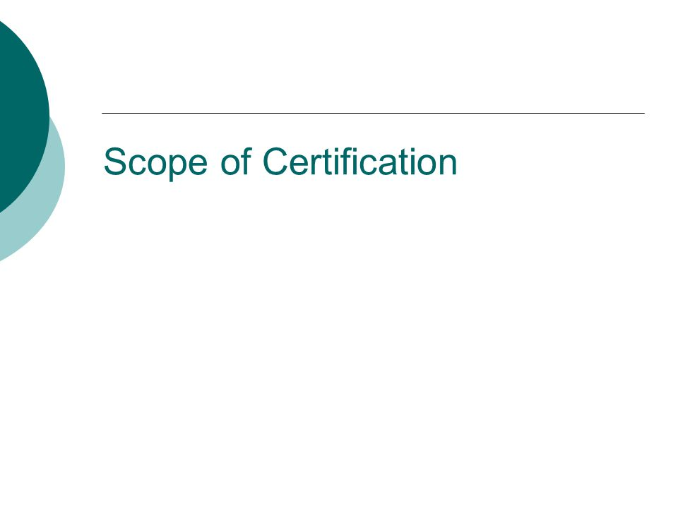 Scope of Certification