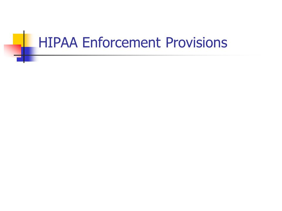 HIPAA Enforcement Provisions