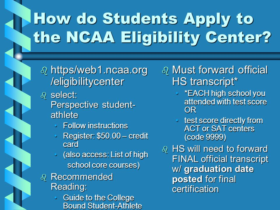 How do Students Apply to the NCAA Eligibility Center.