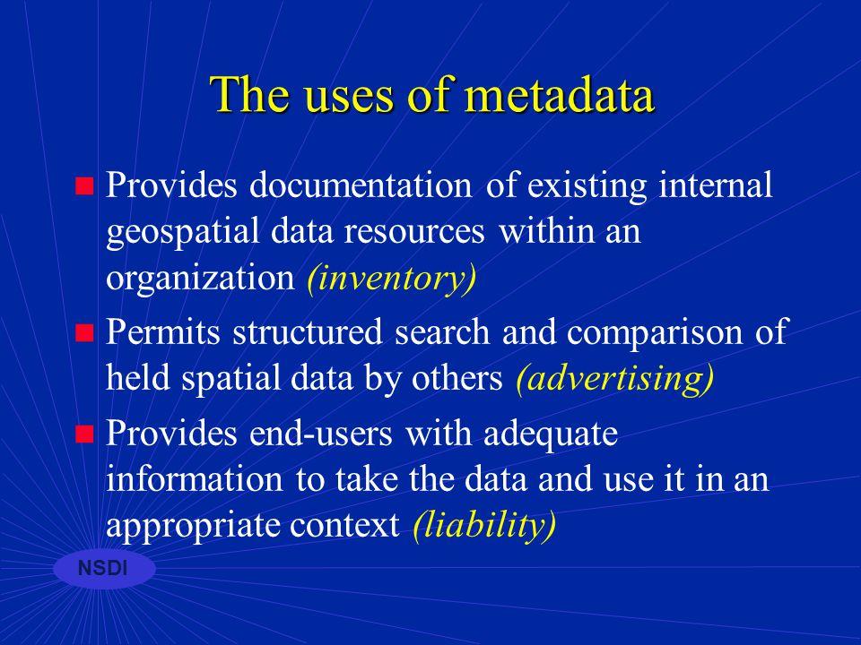 NSDI GEOdata Framework Metadata Describing your data...