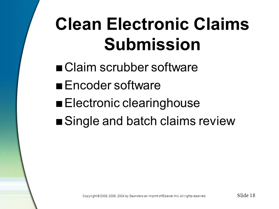 Slide 19 Copyright © 2008, 2006, 2004 by Saunders an imprint of Elsevier Inc.