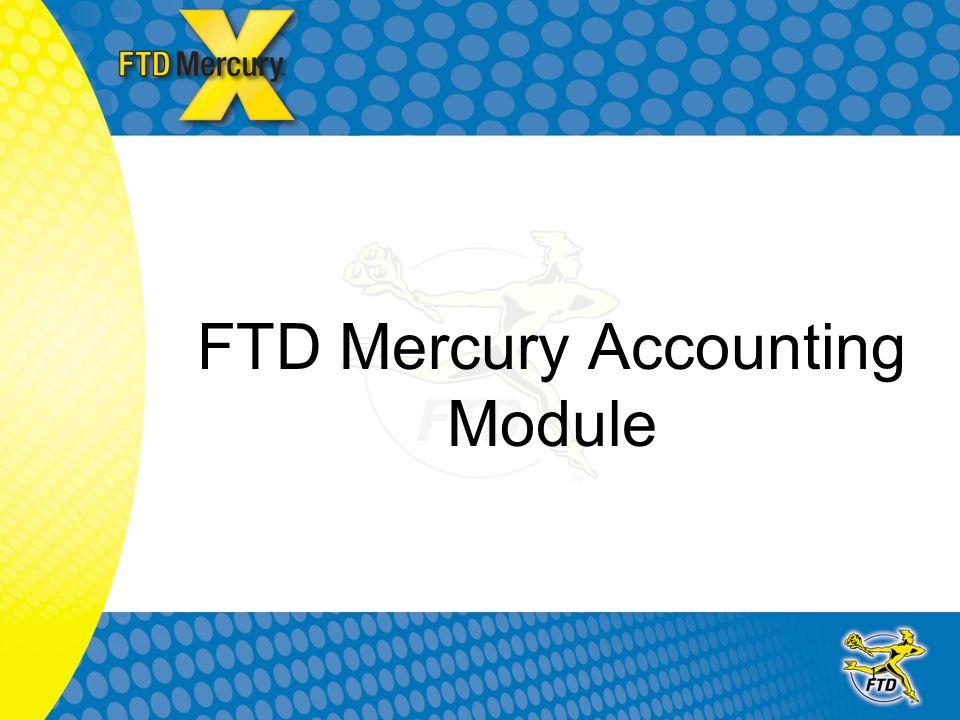 1 FTD Mercury Accounting Module