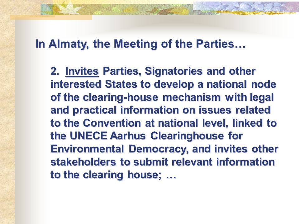 Framework for integrating capacity building into the Clearinghouse Access to Information Public Participation Access to Justice PRTR GMO Electronic tools Strategic Decision-making Convention Compliance Query Capacity Building: Info and training materials Projects Events Experts Needs Government NGOs IGO Academia Regions Sub-regions Countries Legislation Policy Procedures Research Result output Build a Query Processing the query