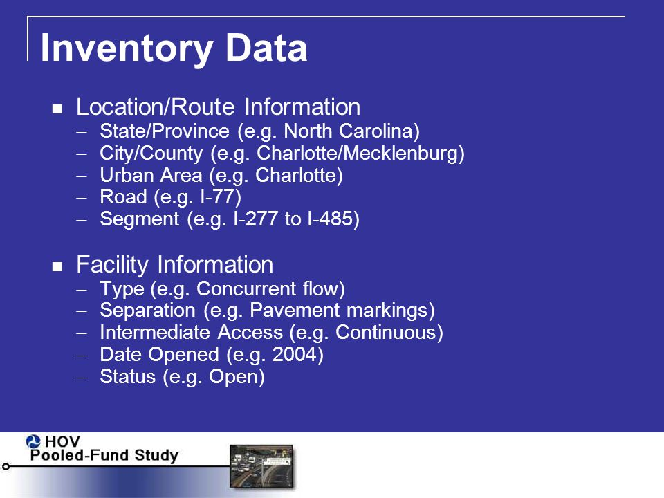 Inventory Data Location/Route Information  State/Province (e.g.