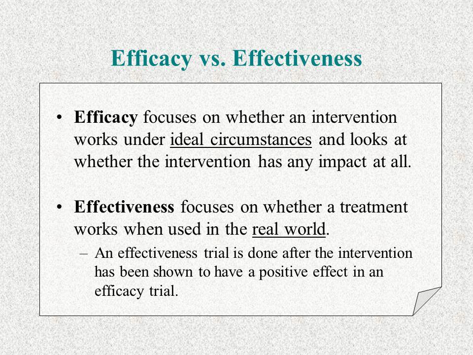 Efficacy vs.