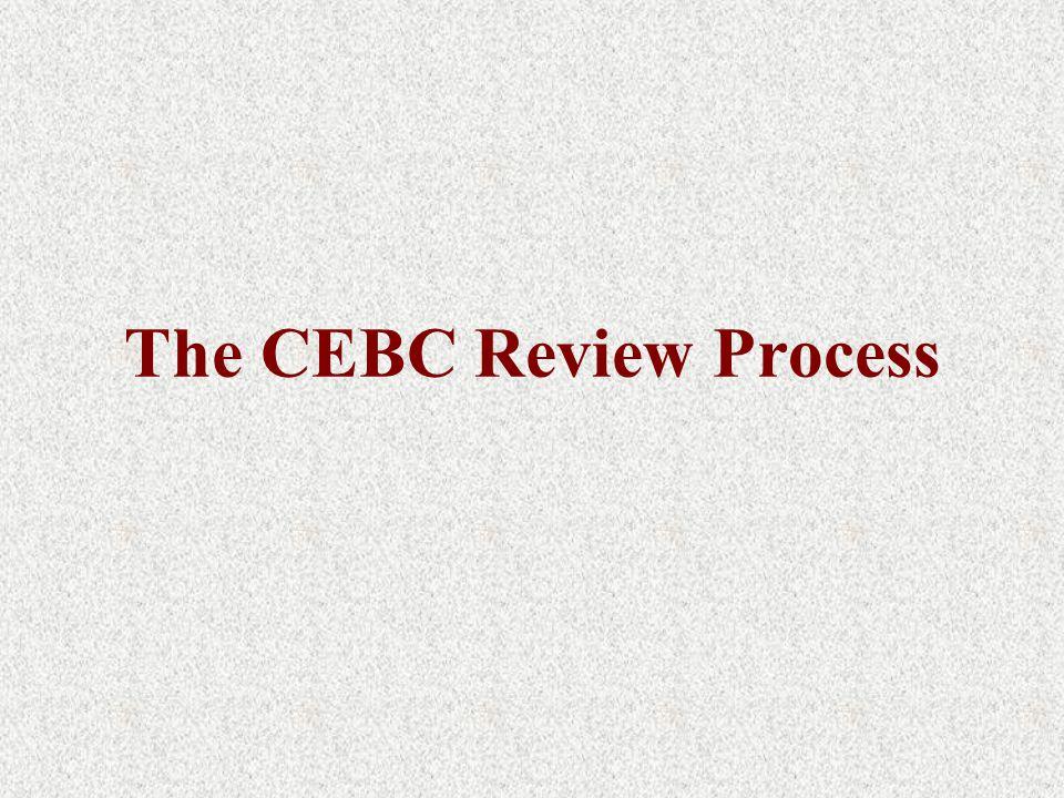 The CEBC Review Process