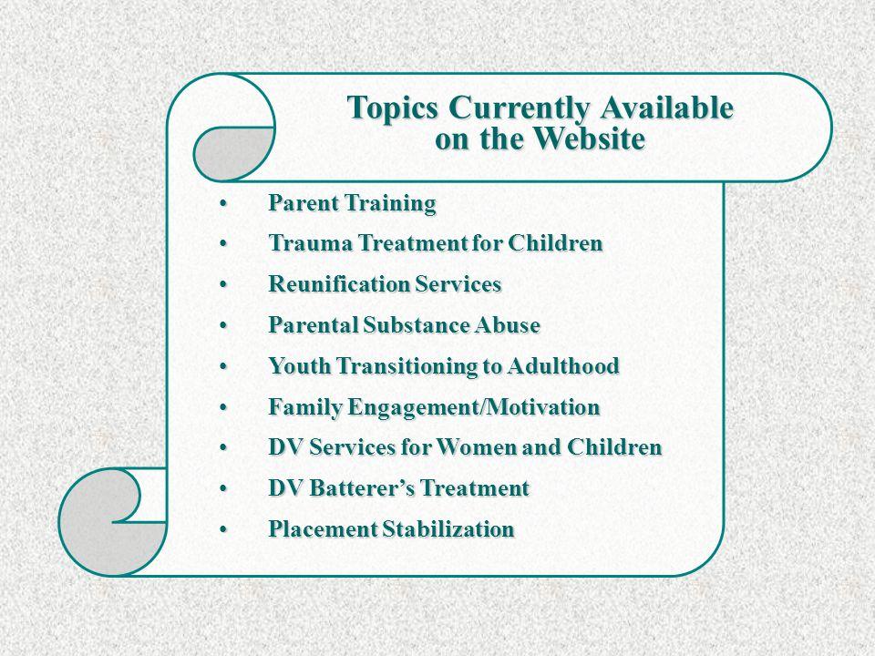 Parent TrainingParent Training Trauma Treatment for ChildrenTrauma Treatment for Children Reunification ServicesReunification Services Parental Substa