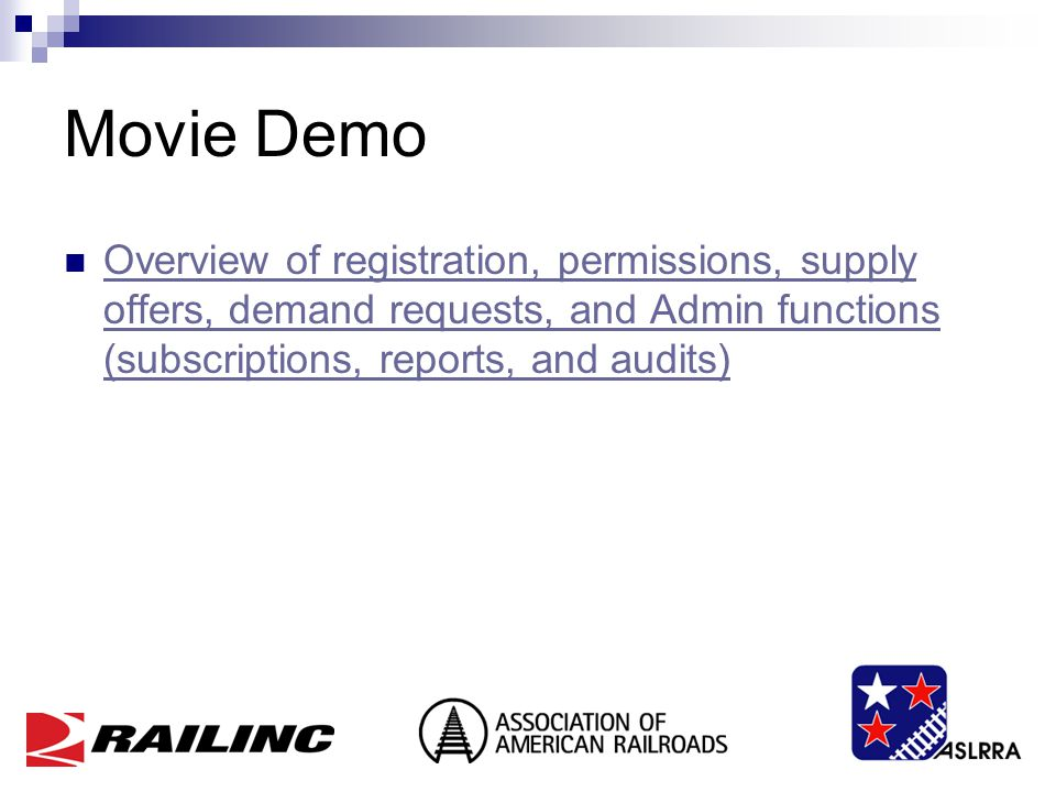 Movie Demo Overview of registration, permissions, supply offers, demand requests, and Admin functions (subscriptions, reports, and audits) Overview of registration, permissions, supply offers, demand requests, and Admin functions (subscriptions, reports, and audits)
