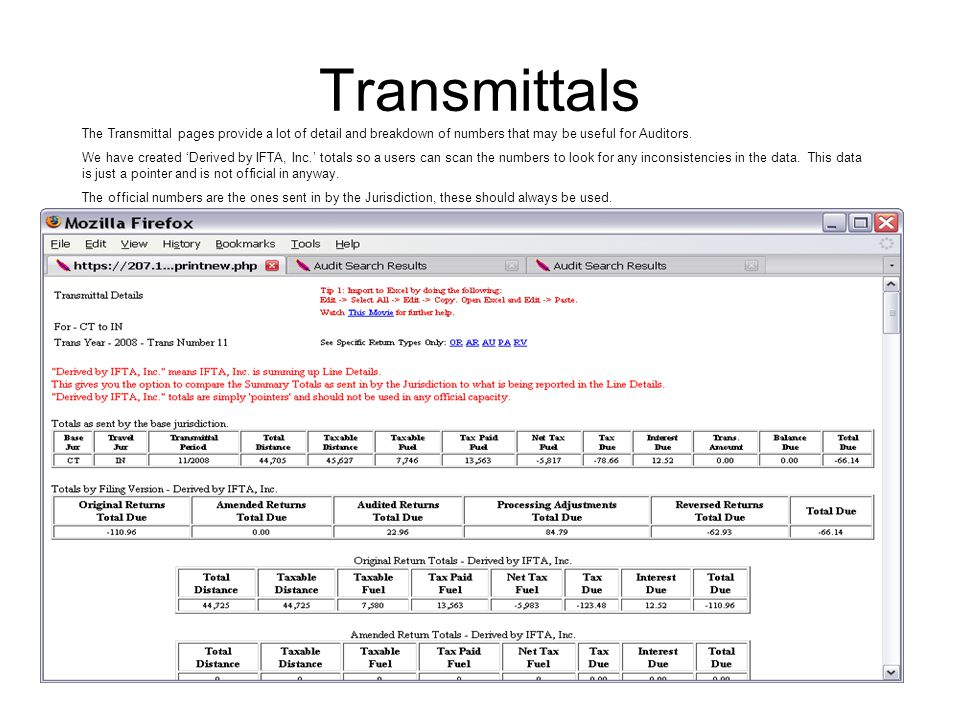 Transmittals The Transmittal pages provide a lot of detail and breakdown of numbers that may be useful for Auditors. We have created 'Derived by IFTA,