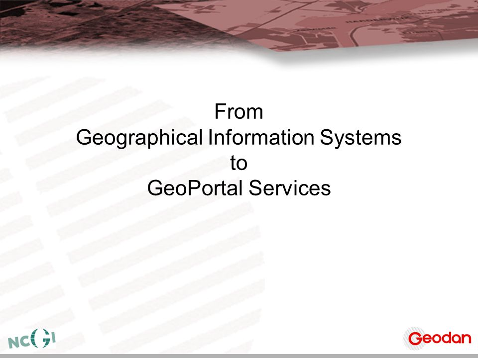 From Geographical Information Systems to GeoPortal Services