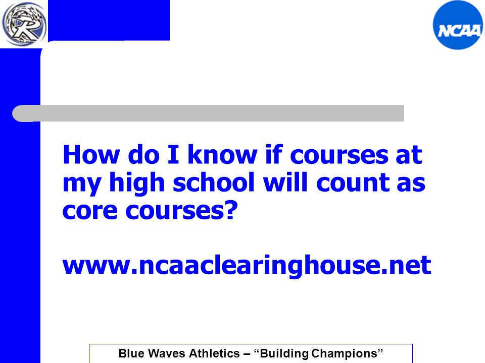 Rumors and things… True or false: A student must be registered with the clearinghouse before college coaches can call or come watch the student practice and/or play.