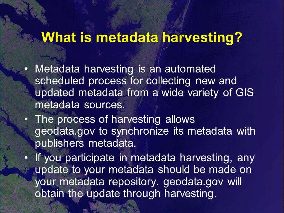 What is metadata harvesting.