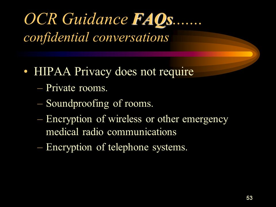 53 FAQs OCR Guidance FAQs.......