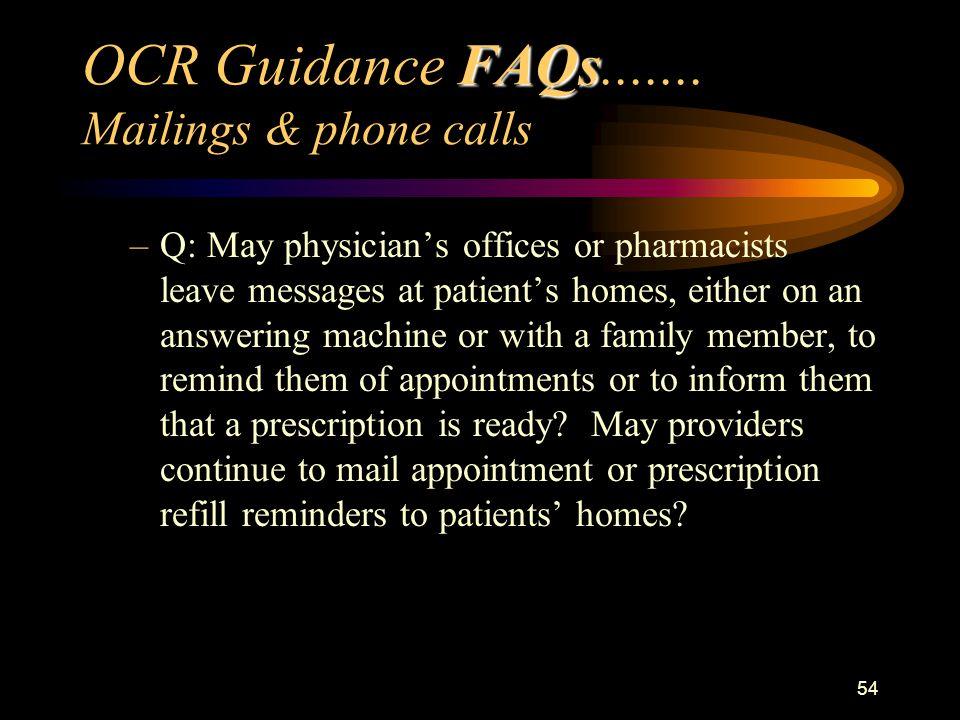 54 FAQs OCR Guidance FAQs.......