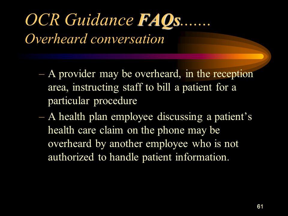 61 FAQs OCR Guidance FAQs.......