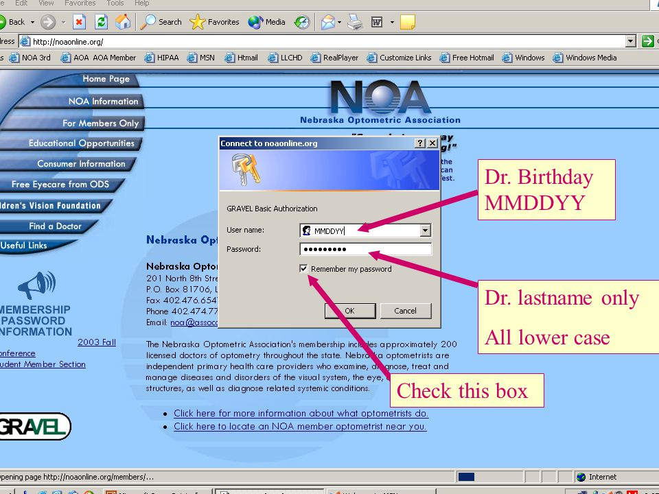 90 Dr. Birthday MMDDYY Dr. lastname only All lower case Check this box