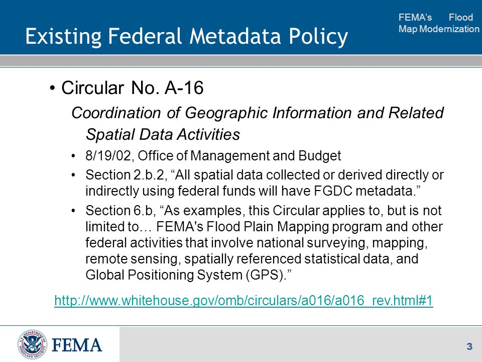 FEMA's Flood Map Modernization 3 Existing Federal Metadata Policy Circular No.