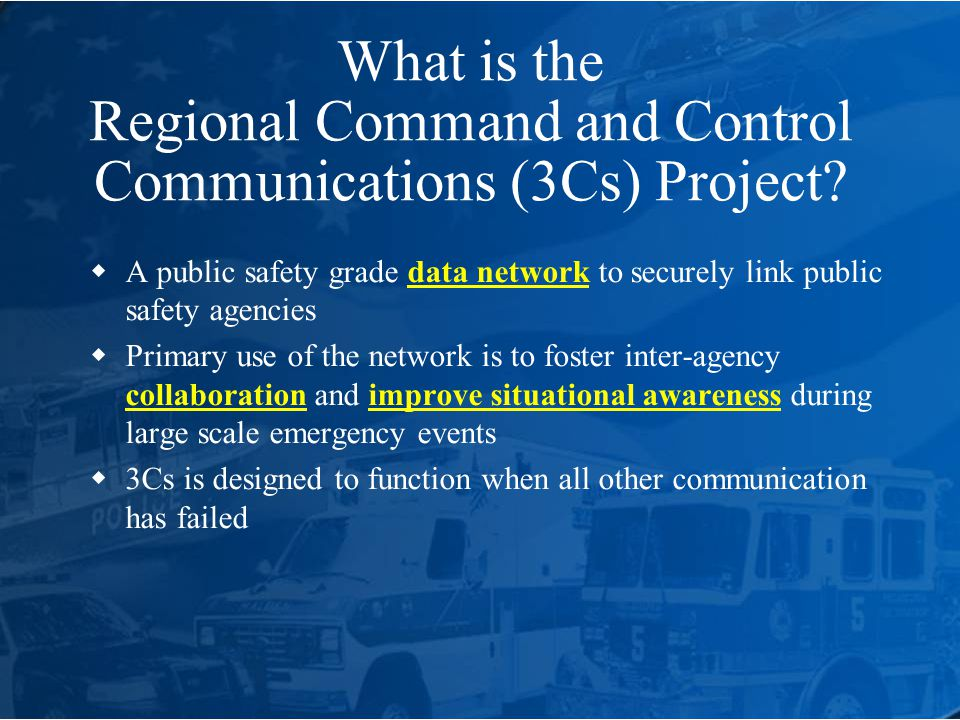 What is the Regional Command and Control Communications (3Cs) Project.