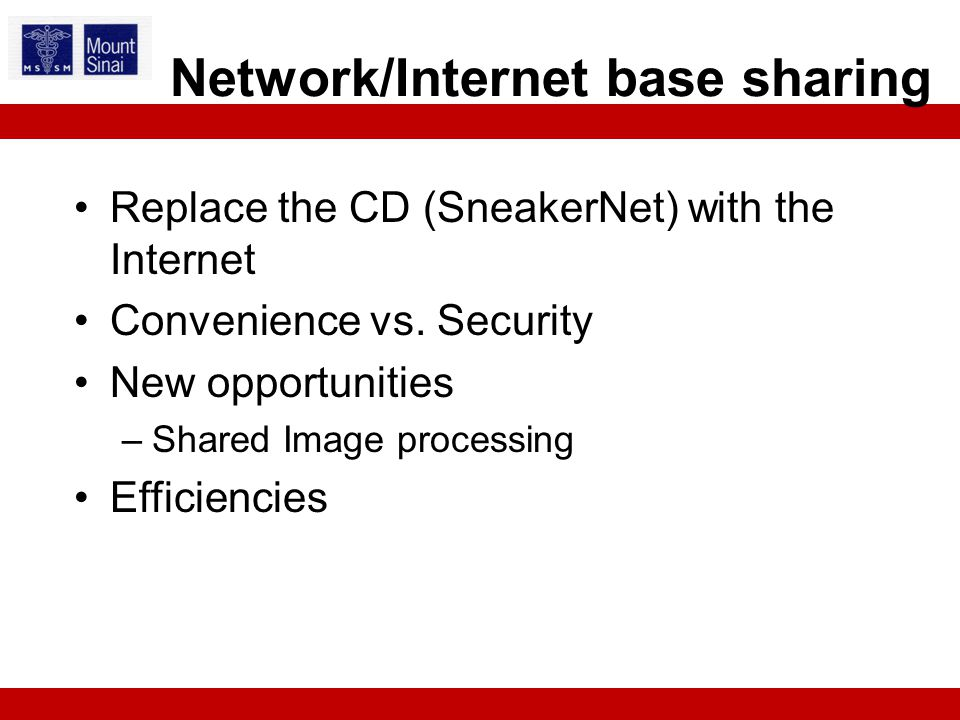 Replace the CD (SneakerNet) with the Internet Convenience vs.