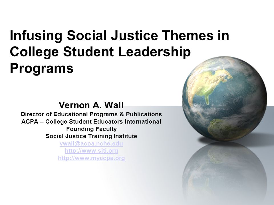 Infusing Social Justice Themes in College Student Leadership Programs Vernon A.