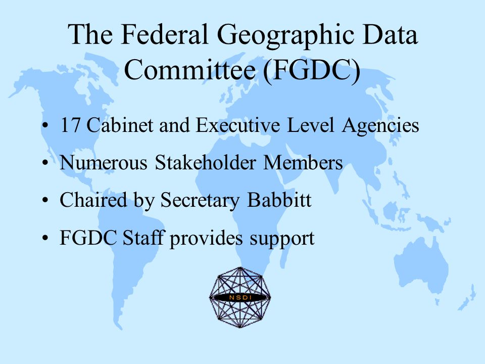VI A Network of NSDI Organizations UCGISOGC NLCNACoICMA IGC Federal Geographic Data Committee NSGIC