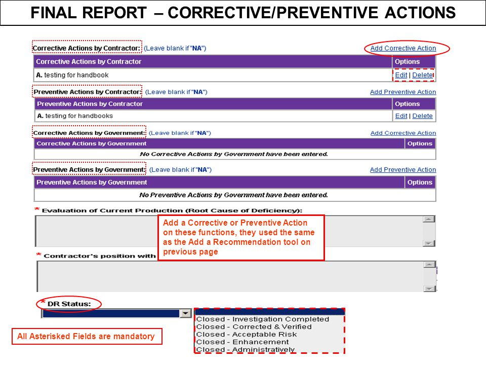 FINAL REPORT – CORRECTIVE/PREVENTIVE ACTIONS Add a Corrective or Preventive Action on these functions, they used the same as the Add a Recommendation