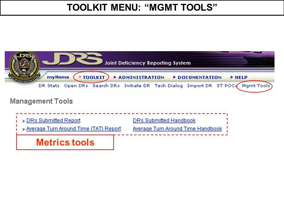 """TOOLKIT MENU: """"MGMT TOOLS"""" Metrics tools"""