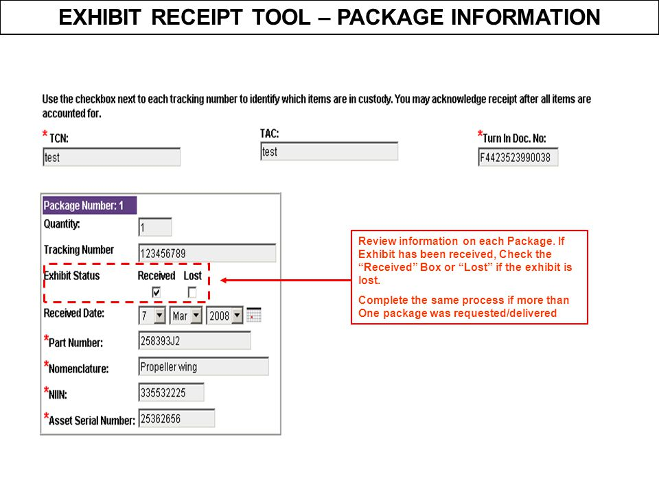 """EXHIBIT RECEIPT TOOL – PACKAGE INFORMATION Review information on each Package. If Exhibit has been received, Check the """"Received"""" Box or """"Lost"""" if the"""
