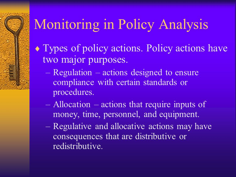 Monitoring in Policy Analysis  Types of policy actions.