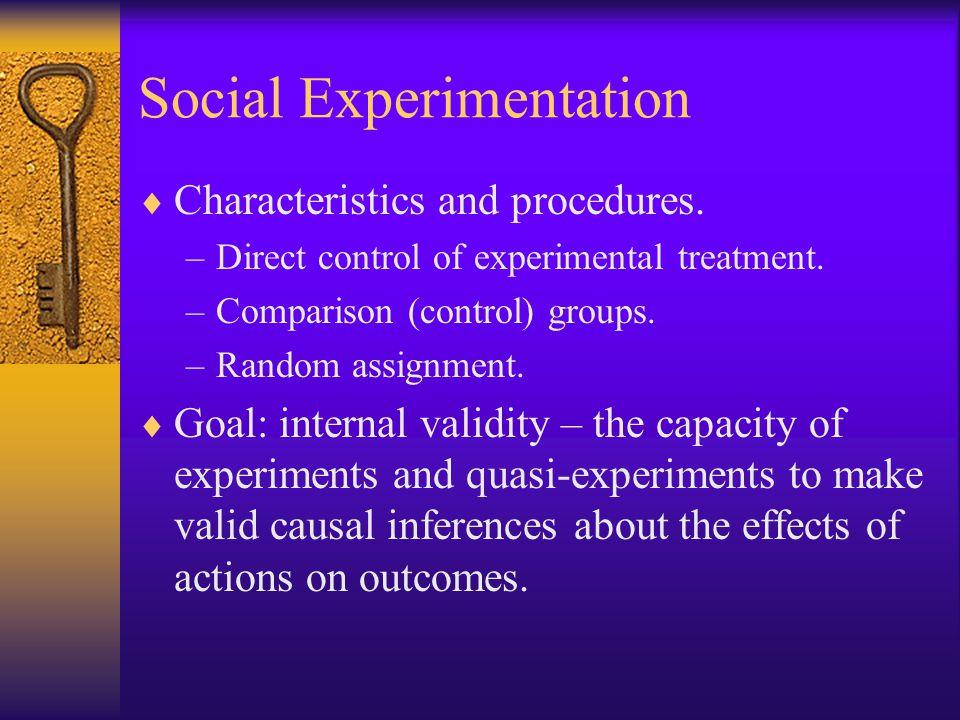 Social Experimentation  Characteristics and procedures.