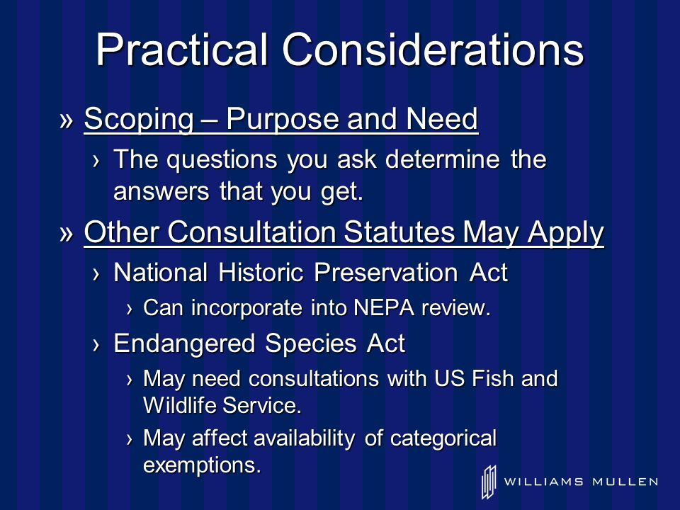 Practical Considerations »Scoping – Purpose and Need ›The questions you ask determine the answers that you get.