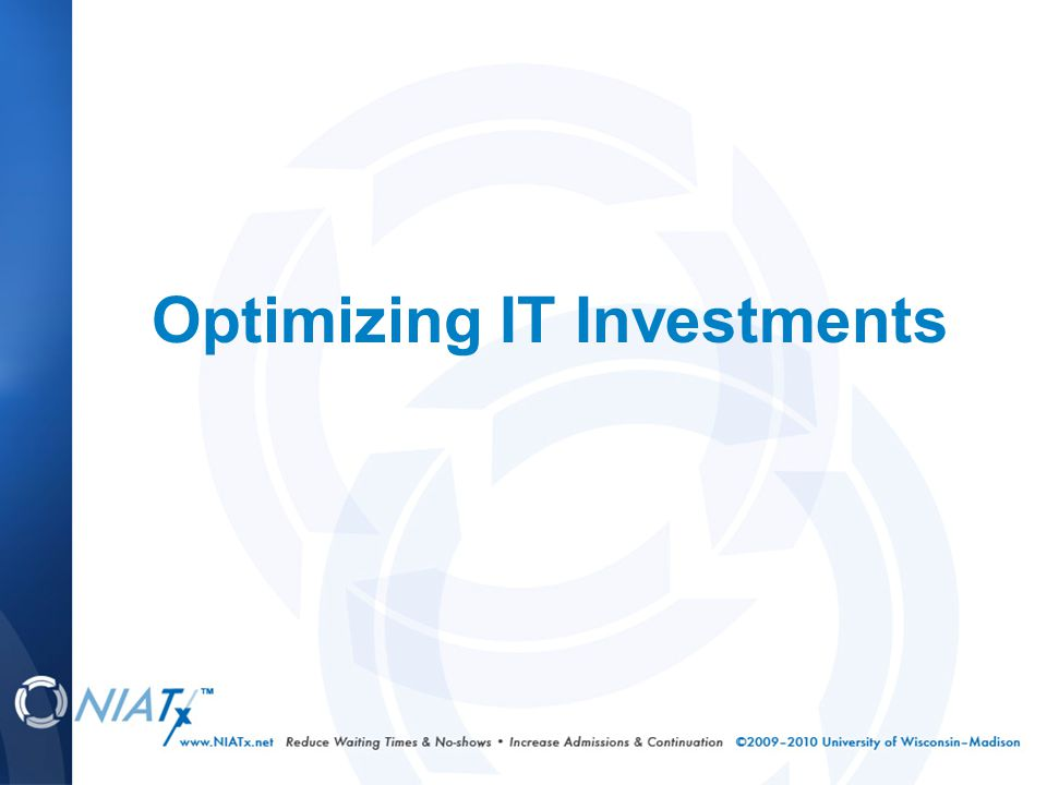 Optimizing IT Investments