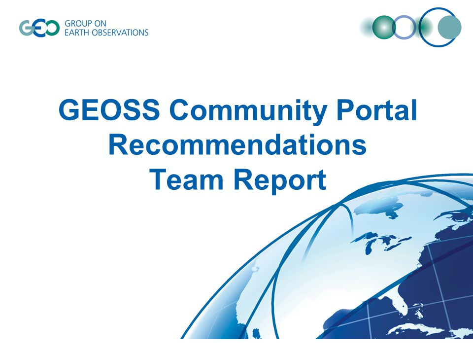 Use GEOSS to Build Community System GEOSS Portal Components & Services Community Portals Registered Community Catalogs Registered Access Brokers DAB Community Catalogues Access Brokers GEOSS Clearinghouse Discover/Link Harvest Long Term Archives Access Search Registered Long Term Archives Community harvests relevant metadata from GCI to build its own Community-focused infrastructure Community Portal registered as a GEOSS resource Community infrastructure can support access and integration of GEOSS and non-GEOSS resources