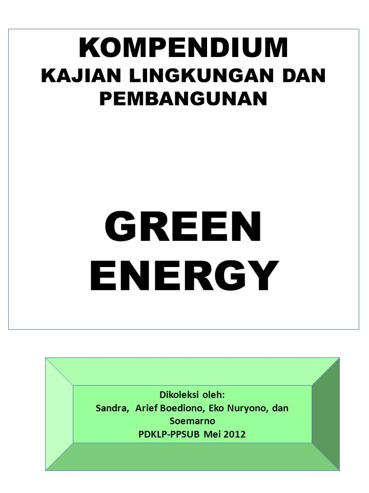 ENERGI HIJAU Sumber: http://www.gipsyqueennature.com/index.php?option=com_content&view=article&id=308&Itemid=385&la ng=en….