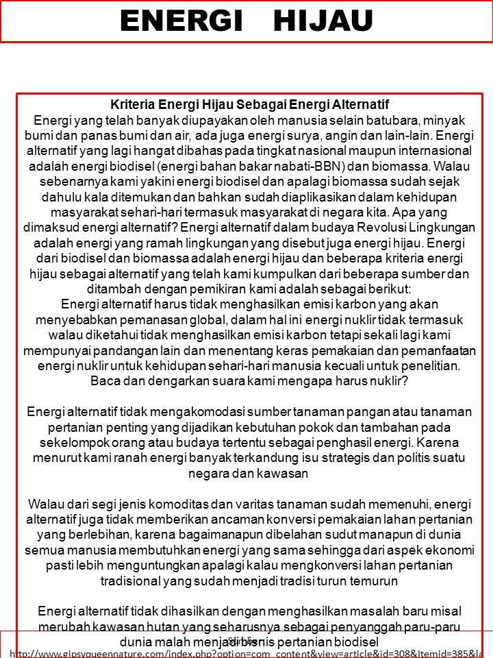 PEMBANGKIT ENERGI Renewable energy provides 19% of electricity generation worldwide.