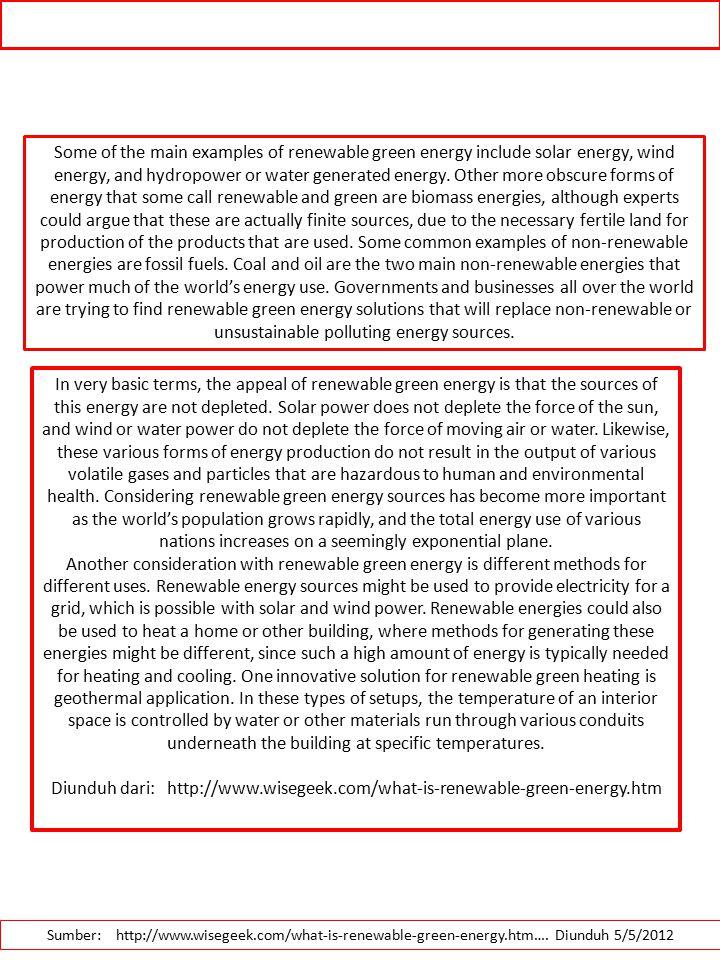 Types of Green Energy Sumber: ….Diunduh 5/5/2012.