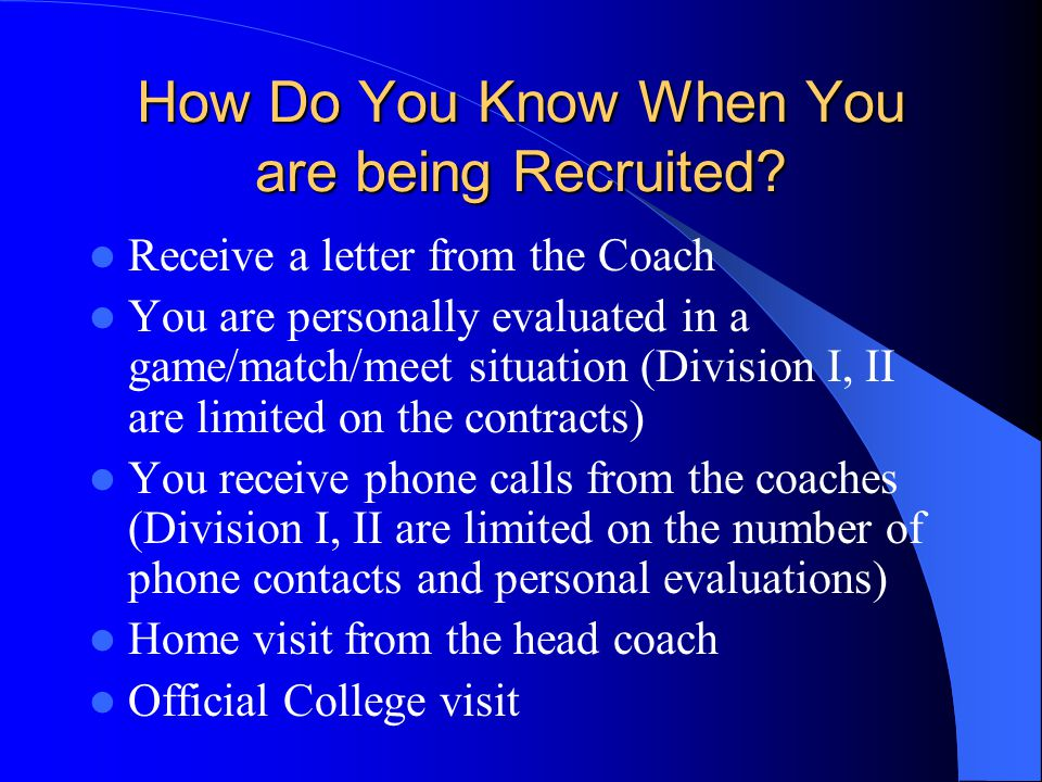 How Do You Know When You are being Recruited.