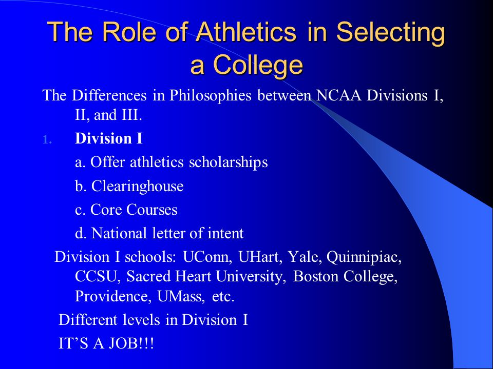 2.Division II a. Offer athletic scholarships b. Clearinghouse c.