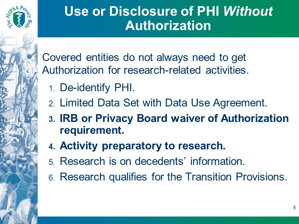 8 Use or Disclosure of PHI Without Authorization 1.