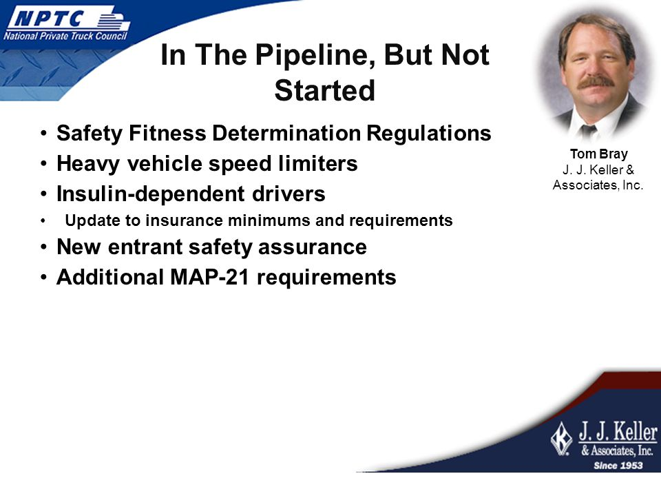 Safety Fitness Determination Regulations Heavy vehicle speed limiters Insulin-dependent drivers Update to insurance minimums and requirements New entr