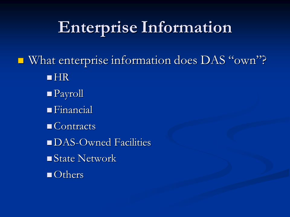 Enterprise Information What enterprise information does DAS own .