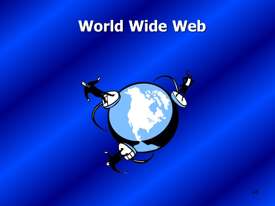 46 World Wide Web