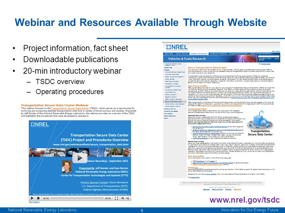 National Renewable Energy Laboratory Innovation for Our Energy Future Webinar and Resources Available Through Website Project information, fact sheet