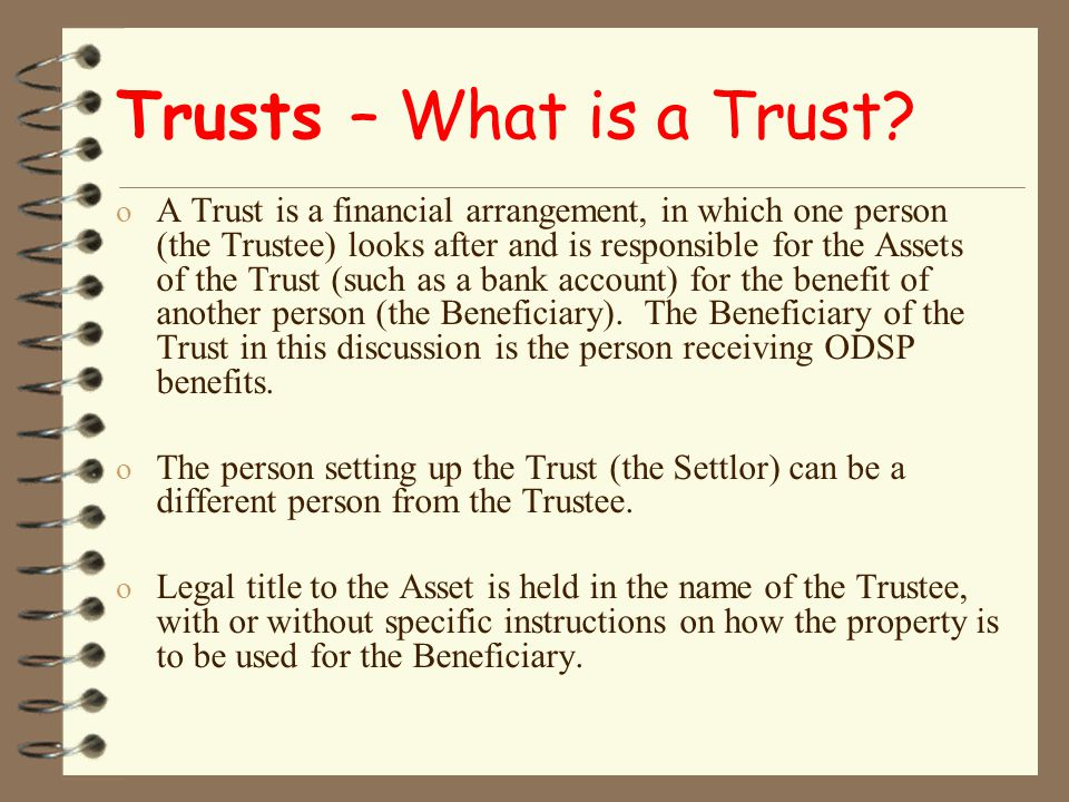 Trusts – What is a Trust.