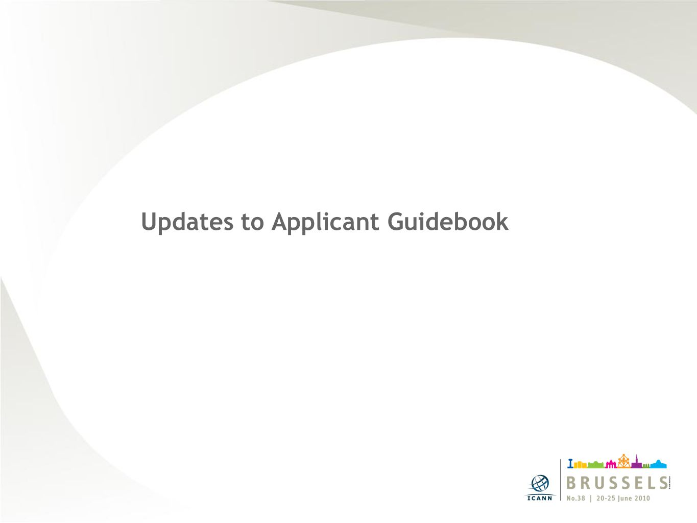 Updates to Applicant Guidebook