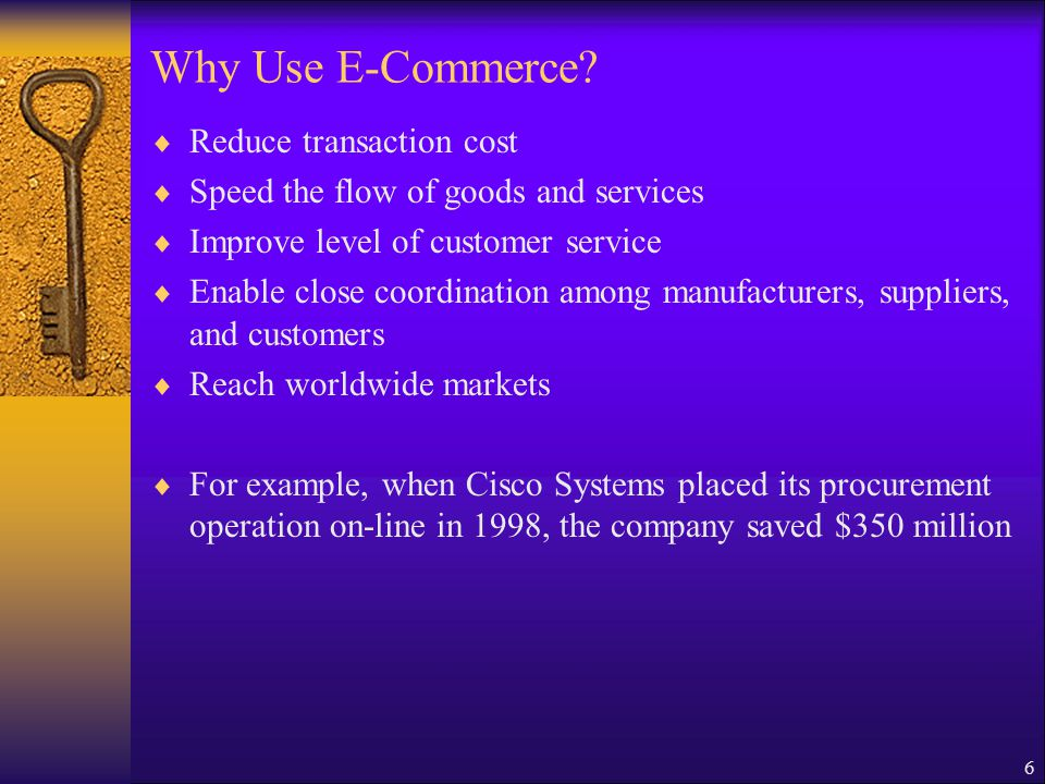 6 Why Use E-Commerce.