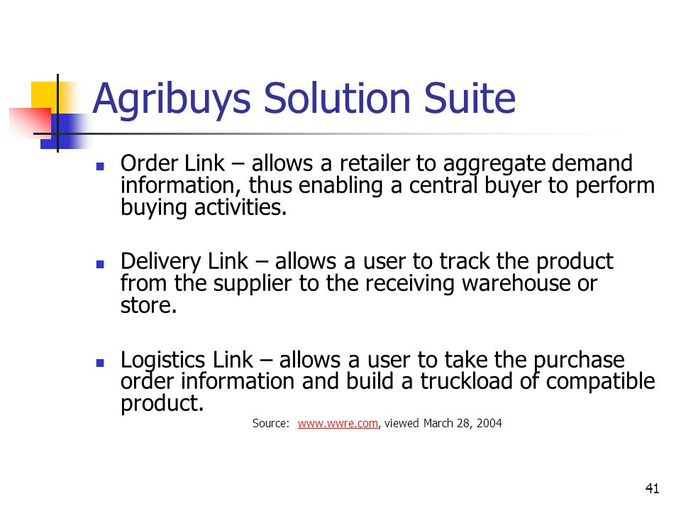 41 Agribuys Solution Suite Order Link – allows a retailer to aggregate demand information, thus enabling a central buyer to perform buying activities.