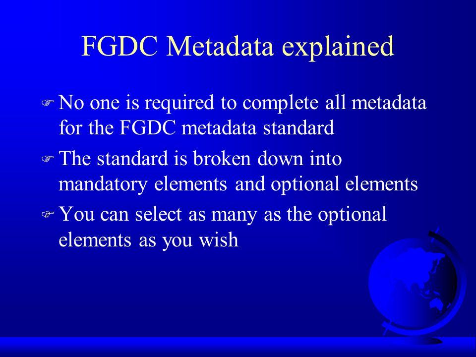 Why support an metadata standard.
