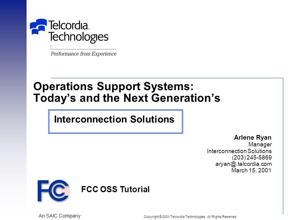 FCC OSS Tutorial ACR-12 Agenda Introduction – Steve Cohen Back Office OSS – Mike Schwartz Interconnection Solutions – Arlene Ryan Front Office OSS – Rich Fialkoff